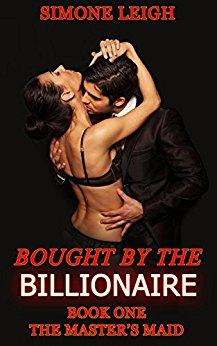 The Master's Maid: Bought by the Billionaire - Kindle edition by Simone Leigh. Literature & Fiction Kindle eBooks @ Amazon.com.